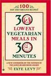 Grand Central Publishing 30 Low-Fat Vegetarian Meals in 30 Minutes