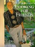 Clarkson Potter Lee Bailey's Cooking For Friends: Good Simple Food for Entertaining Friends Everywhere