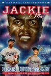 Jackie and Me (Baseball Card Adventures (Library})