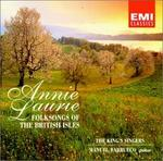 Annie Laurie ~ Folksongs of the British Isles / Barrueco · The King's Singers