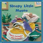 Kids Can Press, Ltd. Sleepy Little Mouse