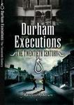 Durham Executions: The Twentieth Century