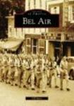 Bel Air (MD) (Images of America)