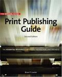 Official Adobe Print Publishing Guide, Second Edition: The Essential Resource for Design, Production, and Prepress (2nd Edition) (Publishing Guide (AP))