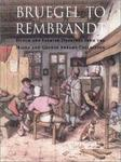 Bruegel to Rembrandt: Dutch and Flemish Drawings from the Maida and George Abrams Collection