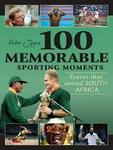 100 Memorable Sporting Moments