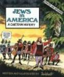 Jews in America - A Cartoon History