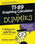 TI-89 Graphing Calculator For Dummies (For Dummies (Math & Scien