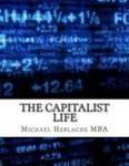 The Capitalist Life
