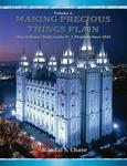 Church History Study Guide Pt. 3 Latter-day Prophets Since 1844 (making Precious Things Plain Vol. 6)
