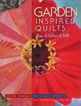 Garden-Inspired Quilts: Design Journals for 12 Quilt Projects