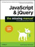 JavaScript and jQuery: The Missing Manual (Paperback, 2nd Revised edition)