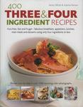 Lorenz Books 400 Three and Four Ingredient Recipes