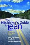 Hitchhiker\'s Guide to Lean: Lessons from the Road - Hardcover