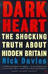 Dark Heart - The Shocking Truth About Hidden Britain (Paperback, New edition)