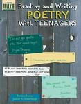 Reading and Writing Poetry With Teenagers