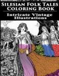 Silesian Folk Tales Coloring Book