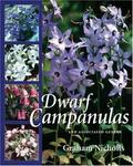 Timber Press, Incorporated Dwarf Campanulas: And Associated Genera