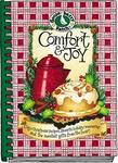 Gooseberry Patch Comfort & Joy Cookbook: Cozy Christmas Recipes,favorite Holiday Memories...Gifts (Gooseberry Patch)