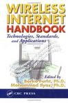 Wireless Internet Handbook: Technologies, Standards, and Applications (Internet and Communications)