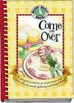 Gooseberry Patch Come On Over Cookbook: Delightful Collection of Simple Recipes...Casual Gatherings (Gooseberry Patch)