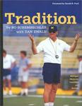 Huron River Press Tradition: Bo Schembechler's Michigan Memories - Includes 1-hour DVD (University of Michigan Football)