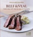 Williams-Sonoma Mastering: Beef & Veal: made easy with step-by-step photographs (Williams-Sonoma Mastering)