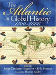 Prentice Hall The Atlantic in Global History: 1500-2000