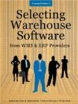 Selecting Warehouse Software from WMS & ERP Providers - Expanded Edition: Find the Best Warehouse Module or Warehouse Management