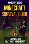 Minecraft Survival Guide