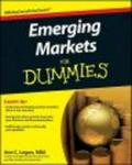 Emerging Markets For Dummies (For Dummies (Business & Personal Finance))