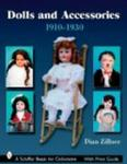 Dolls and Accessories, 1910-1930 (Schiffer Book for Collectors)