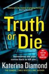 Truth Or Die Paperback