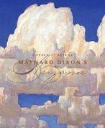 A Place Of Refuge - Maynard Dixon's Arizona hardcover