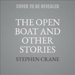 The Open Boat And Other Stories - Stephen Crane Cd spoken Word