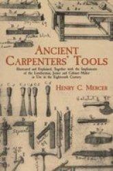 Ancient Carpenters& 39 Tools Paperback Dover Ed