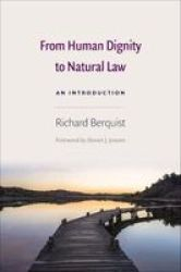 From Human Dignity To Natural Law - An Introduction Paperback
