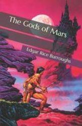 The Gods Of Mars Paperback
