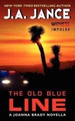 The Old Blue Line - A Joanna Brady Novella Paperback