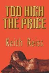 Too High The Price Paperback