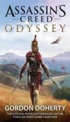 Assassin& 39 S Creed Odyssey The Official Novelization Paperback