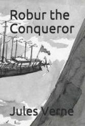 Robur The Conqueror Paperback