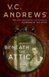 Beneath The Attic Hardcover