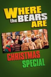 The Where Bears Are Christmas Special