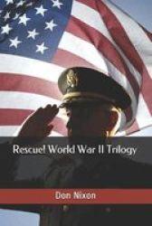 Rescue World War II Trilogy Paperback