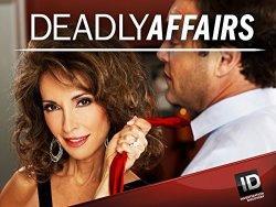 Deadly Affairs Season 3