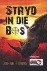 Stryd In Die Bos Afrikaans Paperback