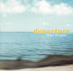 Dan Siegel - Departure Cd
