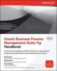 Oracle Business Process Management Suite 11G Handbook Oracle Press