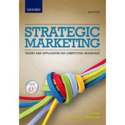Strategic Marketing : Theory And Applications For Competitive Advantage